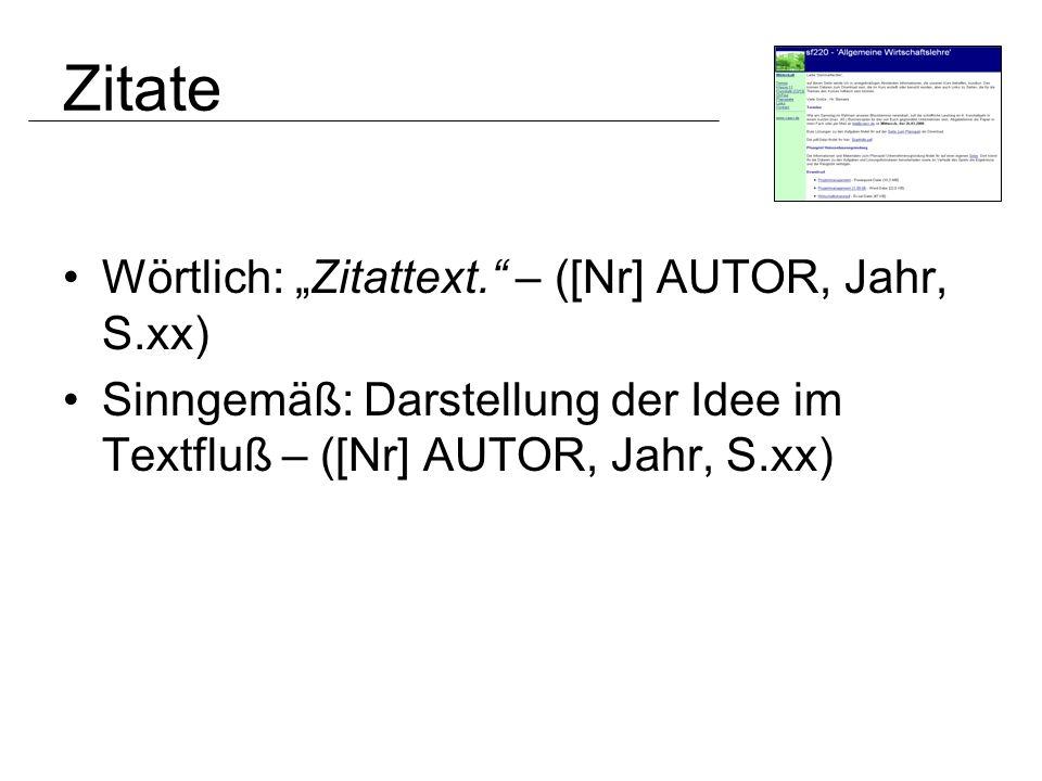 """Zitate Wörtlich: """"Zitattext. – ([Nr] AUTOR, Jahr, S.xx)"""